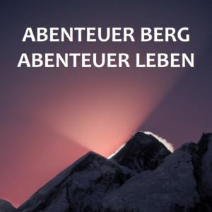 Plakatentwurf Abenteuer Berg Abenteuer Leben